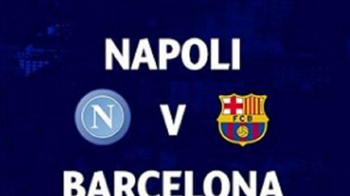 LINK Live Streaming TV Online Vidio.com SCTV Napoli vs Barcelona, Akses di Sini Tonton Gratis di HP