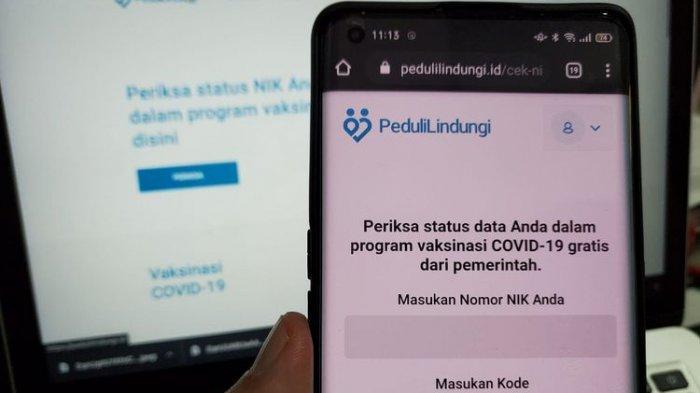 Link pedulilindungi.id buat Cek Anda Penerima Vaksin Covid-19 Gratis, Masukkan NIK, Komitmen Jokowi