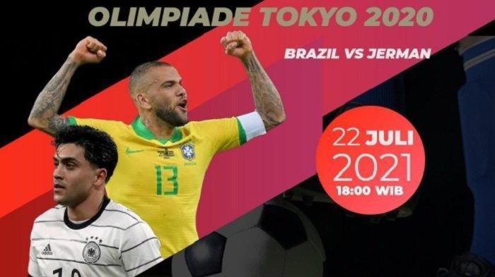 2 Link Live Streaming Brasil vs Jerman di Olimpiade Tokyo 2021, Nonton Sekarang via HP