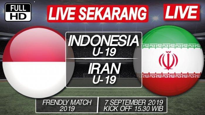 SEDANG BERLANGSUNG LINK LIVE STREAMING RCTI, TV Online Timnas Indonesia U19 vs Iran, Nonton Sekarang