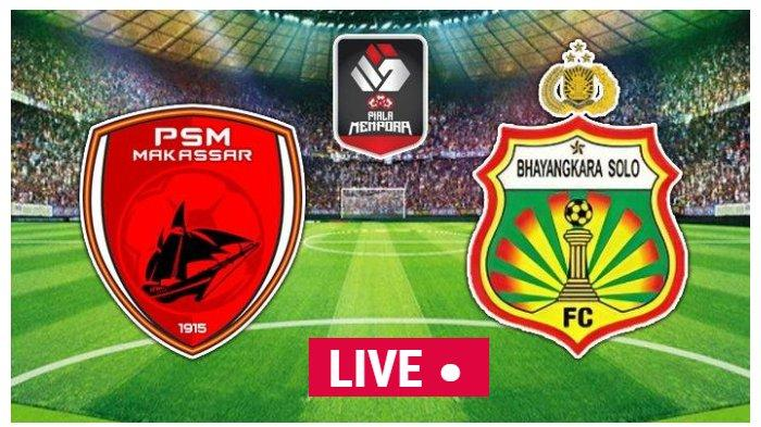 LIVE INDOSIAR PSM Makassar vs Bhayangkara Solo FC Piala Menpora 2021, Nonton Streaming Pukul 15.15