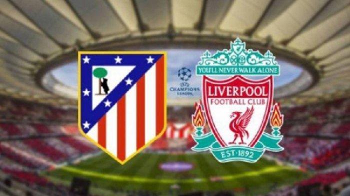 Live SCTV! Jadwal Lengkap Liga Champions 16 Besar Leg 2, Liverpool vs Atletico Madrid, Juventus