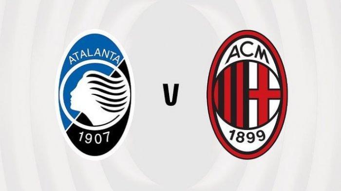 Persaingan Tiket Liga Champions di Akhir Musim, Live Streaming Atalanta vs AC Milan Liga Italia