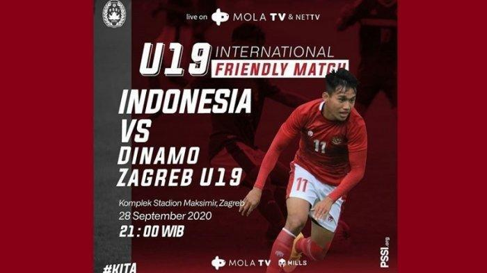 Live Streaming Timnas U 19 Indonesia Vs Dinamo Zagreb di NET TV Mola TV, Prediksi Susunan Pemain