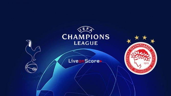 Skor, Link Live Streaming Tottenham vs Olympiacos di Liga Champions Via TV Online, Peluang Lolos
