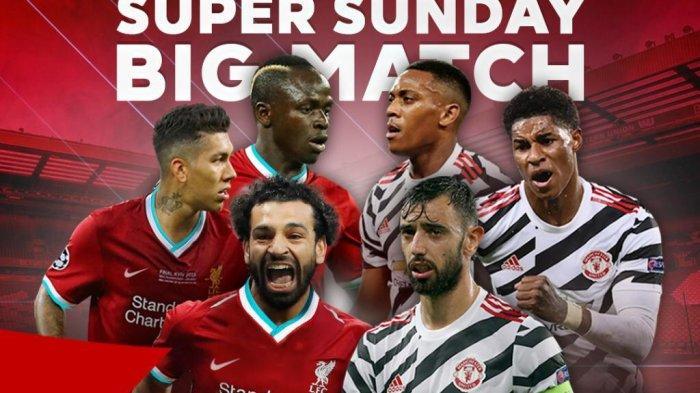 Nonton Super Big Match Liverpool vs MU di NET dan Mola TV, Ada Football Talk Jelang Laga