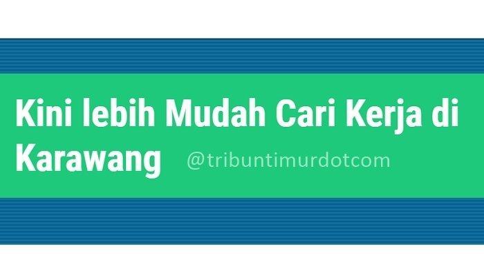 Loker Karawang Kab Go Id Info Lowongan Kerja Gratis