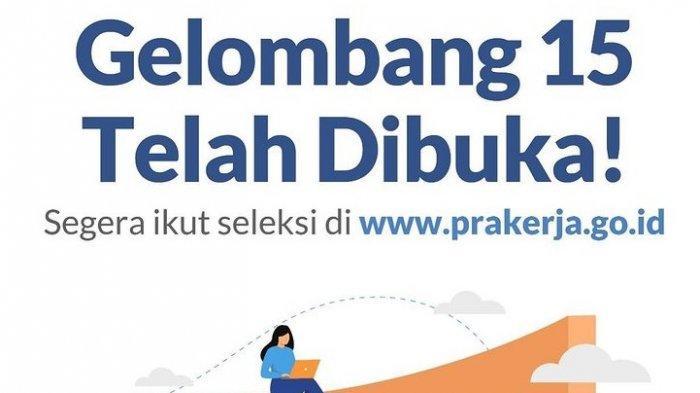LOGIN www.prakerja.go.id untuk Daftar Kartu Prakerja Gelombang 15: Ini Syarat & Cara Daftarnya