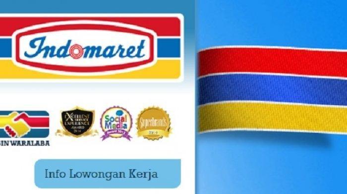 LOWONGAN KERJA Besar-besaran Indomart, Ada Formasi Lulusan SMA hingga S2, Kirim Lamaran via Online