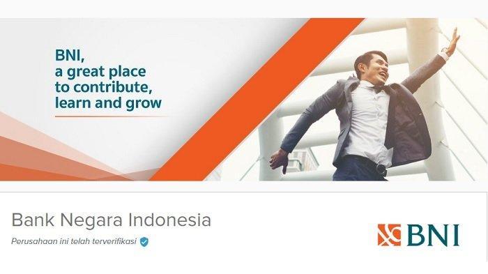 Lowongan Kerja BUMN 2021 - Bank BNI Terima Karyawan Baru ...