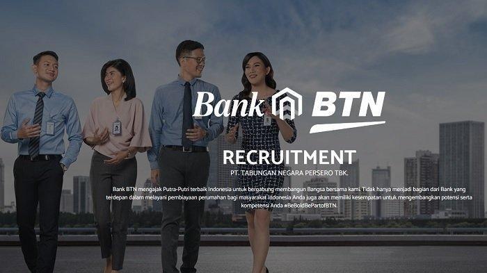 Lowongan Kerja BUMN Bank BTN Cari Karyawan Baru, Lulusan D3 S1 IPK Minimal 2.75, Daftar di Sini!