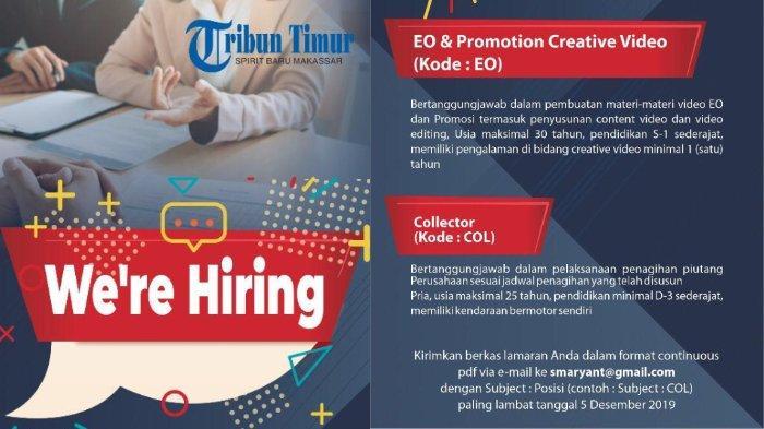 Lowongan Kerja EO and Promotion Creative Video dan Collector Tribun Timur, Buka hingga 5 Desember