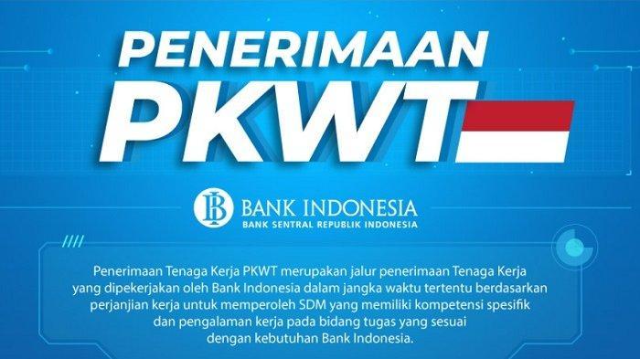 Lowongan Kerja Terbaru Bank Indonesia Cari Pegawai Baru Besar-besaran Se-Indonesia, Cek Posisi