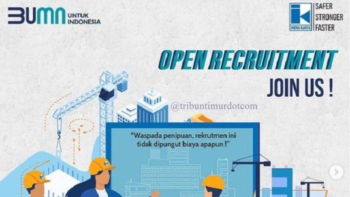 Lowongan Kerja Terbaru BUMN PT Indra Karya Cari Karyawan Besar-besaran se-Indonesia, Cek Posisinya