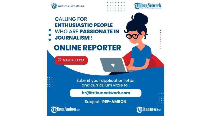 Lowongan Kerja Reporter TribunAmbon.com
