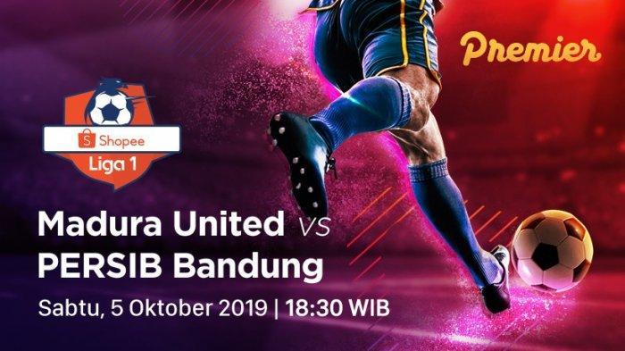Skor, Link Live Streaming Vidio.com Indosiar Madura United Vs Persib Bandung, Susunan Pemain