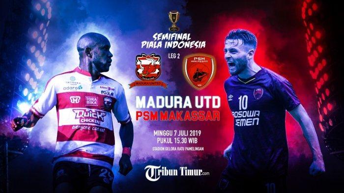 Preview Madura United vs PSM Leg 2 Piala Indonesia 2018 - Tiket Final, Jika Konsentrasi Sejak Awal