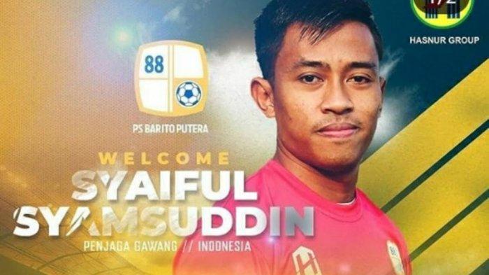 Barito Putera Rekrut Mantan Kiper PSM Syaiful