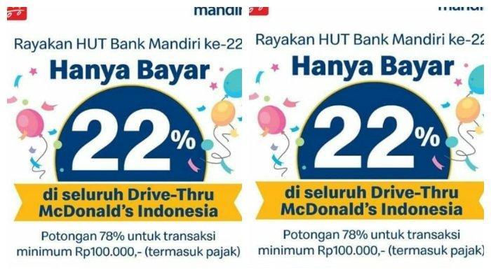 Masih Ada Promo Hut Ke 22 Bank Mandiri Di Mcdonalds Transaksi Minimal Rp 100 Ribu Diskon 78 Tribun Timur