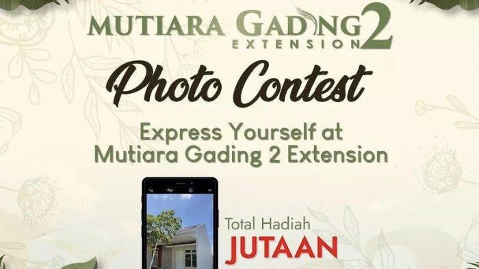 Yuk Ikut Photo Contest Mutiara Gading 2 Extension, Berhadiah Total Jutaan Rupiah
