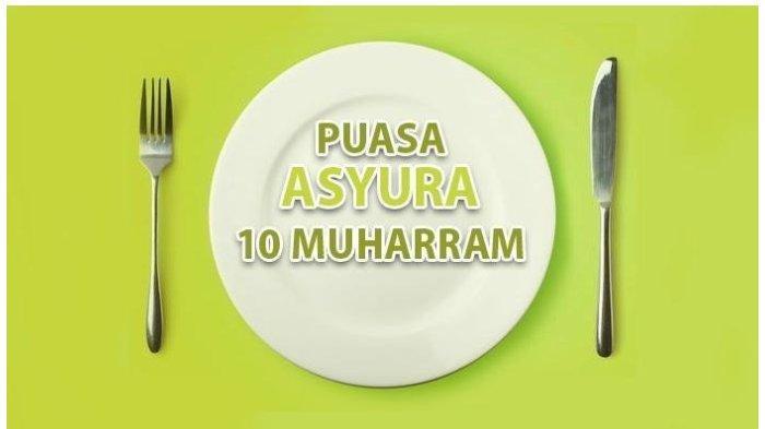 NIAT Puasa Muharram, Puasa Asyura dan Puasa Tasua Jelang ...