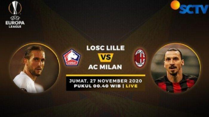 Nonton TV Online Live Streaming Lille vs AC Milan Liga Eropa, Live SCTV, Tonton Gratis Tanpa Buffer