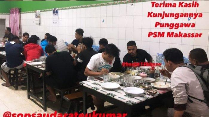 Usai Latihan, Pemain PSM Makassar Makan Sop Saudara