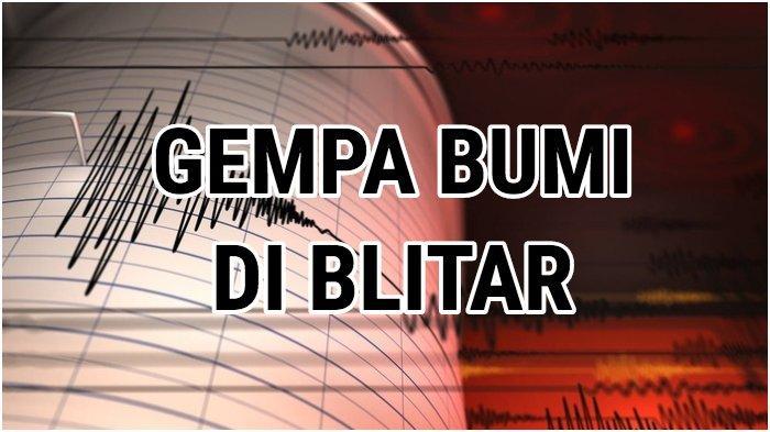 Gempa Bumi 5,3 SR di Blitar Jawa Timur atau Jatim, Tak Berpotensi Tsunami, Tips Selamatkan Diri