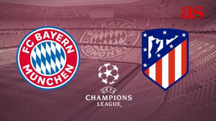 3 LINK Live Streaming Liga Champions Bayern Munchen vs Atletico Madrid - Nonton di HP Tanpa Buffer