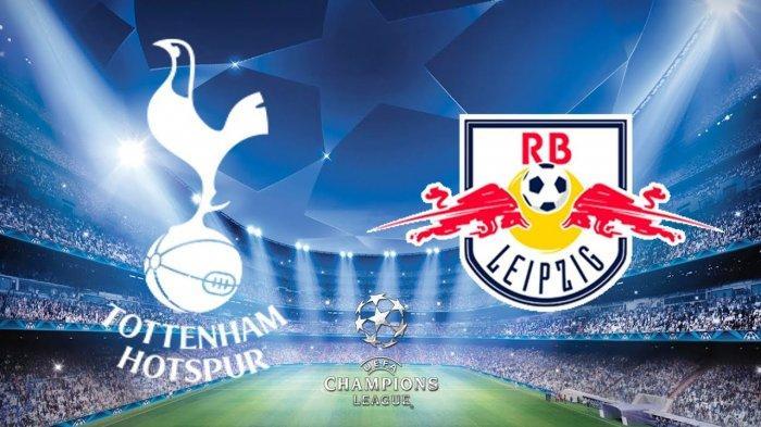 Nonton TV Online 3 LINK Live Streaming Liga Champions Tottenham vs Leipzig - Live SCTV Nonton Gratis