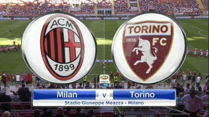 TV Online Live RCTI 4 LINK Siaran Langsung Liga Italia AC Milan vs Torino, Nonton di HP Tanpa Buffer