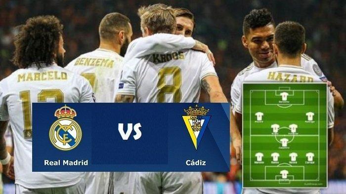 SEDANG BERLANGSUNG 3 LINK Live Streaming Liga Spanyol Real Madrid vs Cadiz, Nonton TV Online di Sini