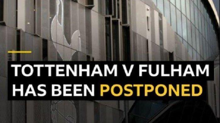 BREAKING NEWS: Pertandingan Tottenham vs Fulham Ditunda, Hasil Test Banyak Pemain Positif Covid-19