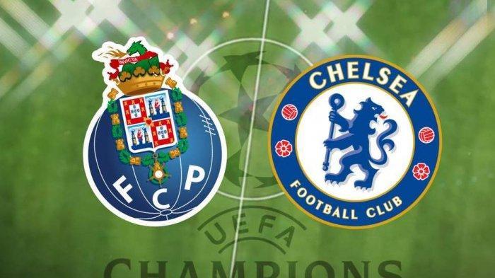 SEDANG BERLANGSUNG 3 Link Live Streaming Liga Champions FC Porto vs Chelsea - Nonton Gratis di Sini
