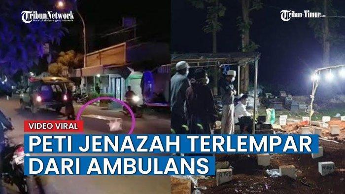 VIDEO Viral Peti Jenazah Covid-19 Terlempar dari Ambulans saat Akan Dibawa ke Pemakaman