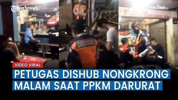 VIDEO Viral Oknum Petugas Dishub Nongkrong di Warung Kopi Malam-malam saat PPKM Darurat