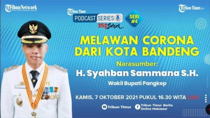 Nonton Podcast Tribun Timur Bersama Wabup Syahban Sammana,Bahas Strategi Peningkatan Ekonomi Pangkep