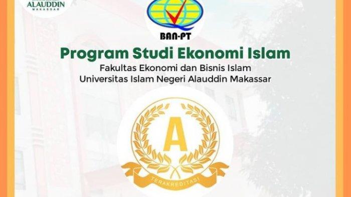 Prodi Ekonomi Islam UIN Alauddin Raih Akreditasi A BAN PT