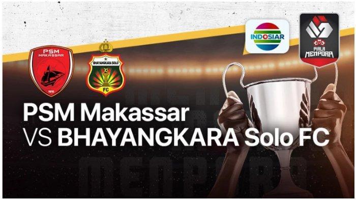 Live Streaming Vidio.com PSM Makassar Vs Bhayangkara Solo FC, Pantau Skor dan Nantikan Hasil