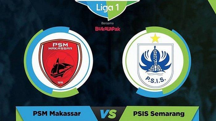 2 Link Live Streaming Liga 1 PSM Makassar Vs PSIS Semarang Indosiar, Susunan Pemain, Kick off 15.30