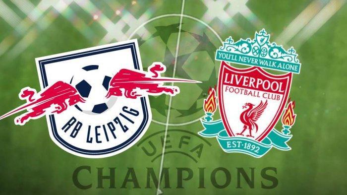 Nonton TV Online 2 LINK Live Streaming Liga Champions RB Leipzig vs Liverpool - Nonton Gratis di HP
