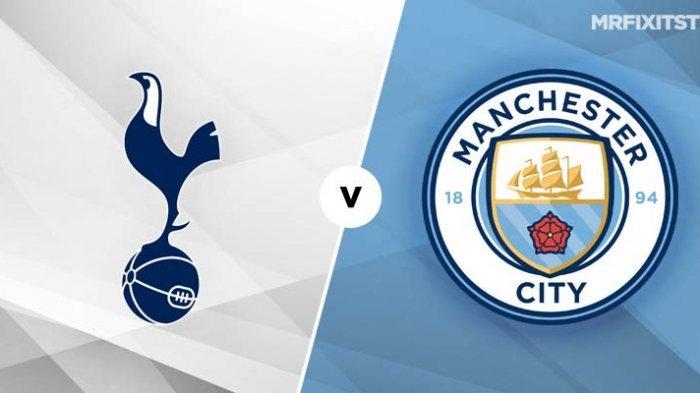 TV Online 2 LINK Live Streaming Liga Inggris Tottenham vs Manchester City - Nonton Gratis di NET TV