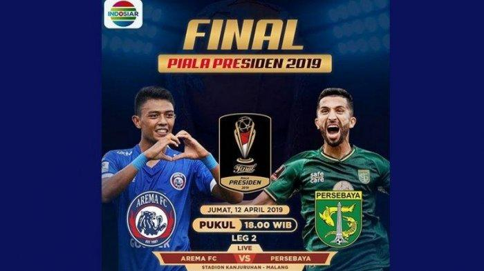 SEGERA MAIN, Link Live Streaming Indosiar Final Piala Presiden Arema FC Vs Persebaya, Susunan Pemain