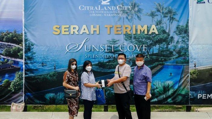 CitraLand City Losari Makassar Serah Terima Unit Sunset Cove