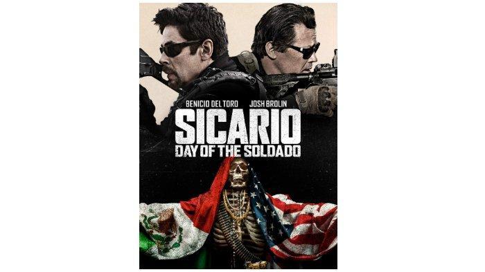 Sinopsis Film Sicario: Day of the Soldado di Bioskop Trans TV: soal Terorisme hingga Kartel Narkoba