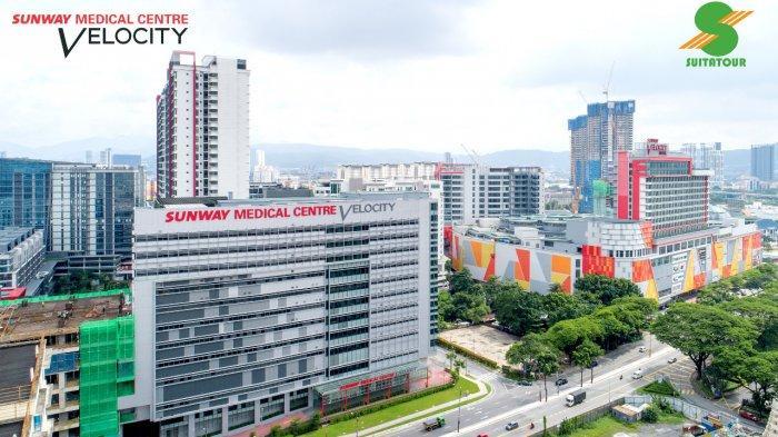 Sunway Medical Centre Velocity, Rumah Sakit Perawatan Tersier yang Komprehensif di  Kuala Lumpur