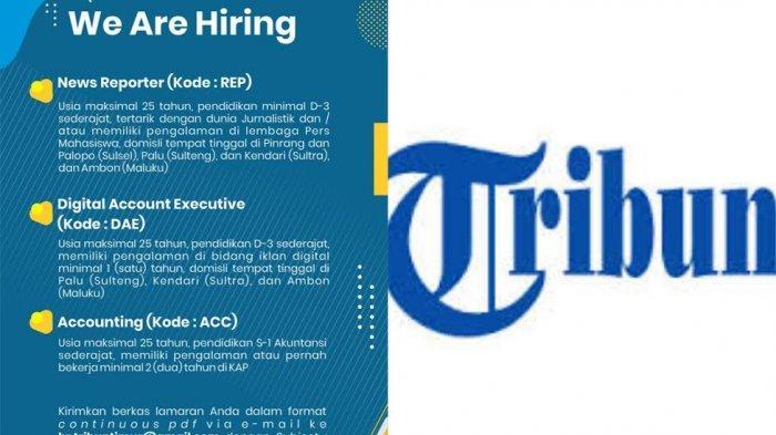 Lowongan Kerja di Tribun Network untuk Bagian Accounting, Reporter & DAE di 5 Daerah, ini Syaratnya!