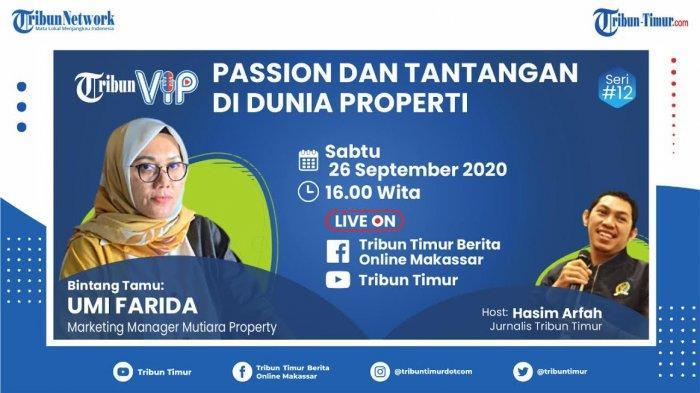 Saksikan Tribun VIP Sore Ini, Umi Farida Bicara Passion dan Tantangan di Dunia Properti