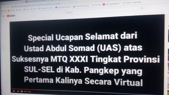 UAS Beri Apresiasi Bupati Pangkep Atas Pelaksanaan MTQ XXXI Sulsel Secara Virtual