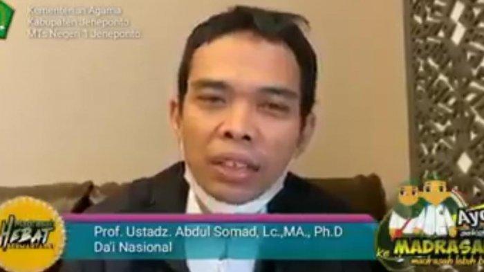 MTsN I Jeneponto Milad ke-46, Ustaz Abdul Somad Turut Beri Ucapan Selamat